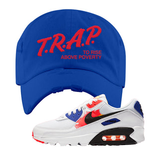 Air Max 90 Paint Streaks Distressed Dad Hat | Trap To Rise Above Poverty, Royal Blue