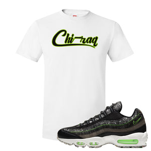 Air Max 95 Black / Electric Green T Shirt | Chiraq, White