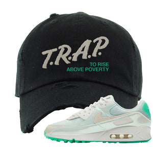 Air Max 90 Sail Pastel Green Distressed Dad Hat | Trap To Rise Above Poverty, Black
