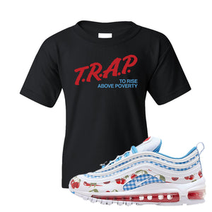 Air Max 97 GS SE Cherry Kids T-Shirt | Trap to Rise Above Poverty, Black