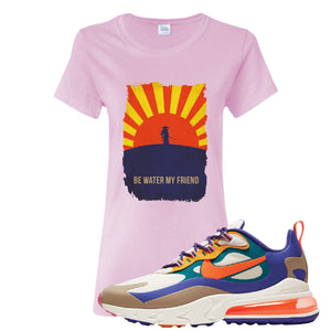 Air Max 270 React ACG Women's T-Shirt | Light Pink, Be Water My Friend Samurai