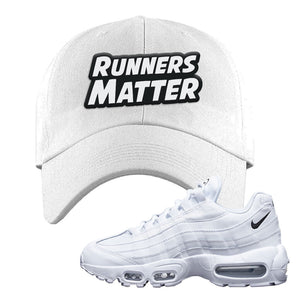 Air Max 95 White Black Dad Hat | White, Runners Matter
