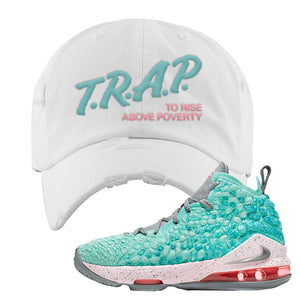 Lebron 17 South Beach Distressed Dad Hat | Trap to Rise Above Poverty, White