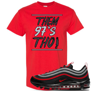 Air Max 97 Black/Metallic Silver/ University Red Sneaker Red T Shirt | Tees to match Nike Air Max 97 Black/Metallic Silver/ University Red Shoes | Them 97's Tho