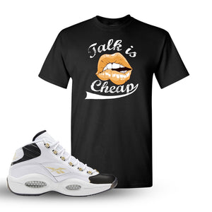 Question Mid Black Toe Sneaker Black T Shirt | Tees to match Reebok Question Mid Black Toe Shoes | Talk Is Cheap