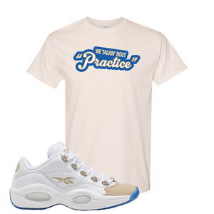 Reebok Question Low Oatmeal T Shirt | Natural, Talkin Bout Practice