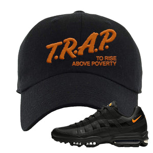Air Max 95 Ultra Spooky Halloween Dad Hat | Trap To Rise Above Poverty, Black