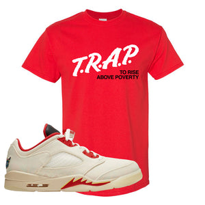 Air Jordan 5 Low Chinese New Year 2021 T Shirt | Trap To Rise Above Poverty, Red