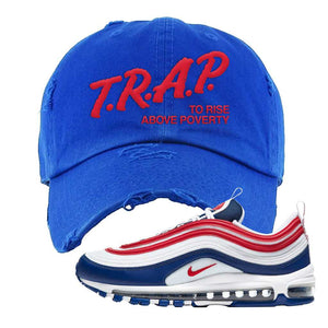 Air Max 97 USA Distressed Dad Hat | Royal Blue, Trap To Rise Above Poverty