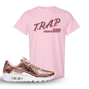 Air Max 90 WMNS 'Medal Pack' Rose Gold Sneaker Light Pink T Shirt | Tees to match Nike Air Max 90 WMNS 'Medal Pack' Rose Gold Shoes | Trap to Rise Above