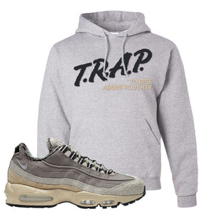 Air Max 95 SE ACG Hoodie | Trap To Rise Above Poverty, Ash