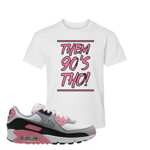 WMNS Air Max 90 Rose Pink Them 90s Tho White Kid's T-Shirt To Match Sneakers