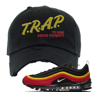 Air Max 97 Black/Chile Red/Magma Orange/White Sneaker Black Distressed Dad Hat | Hat to match Nike Air Max 97 Black/Chile Red/Magma Orange/White Shoes | Trap to Rise Above Poverty