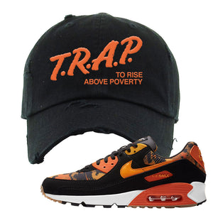 Air Max 90 Orange Camo Distressed Dad Hat | Trap To Rise Above Poverty, Black