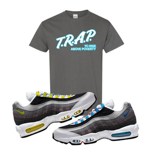 Air Max 95 QS Greedy T Shirt | Charcoal, Trap to Rise Above Poverty