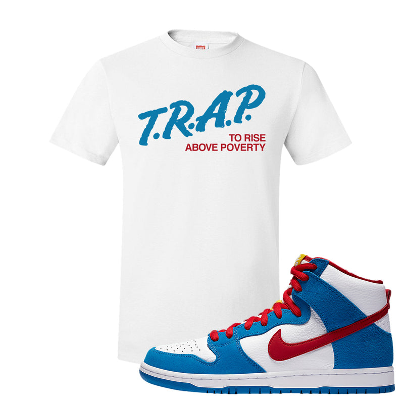 SB Dunk High Doraemon T Shirt | Trap To Rise Above Poverty, White