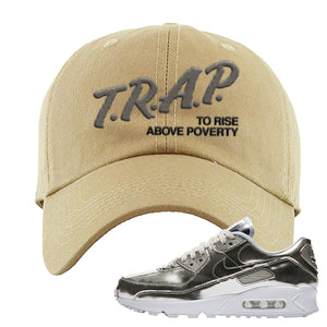 Air Max 90 WMNS 'Medal Pack' Chrome Sneaker Khaki Dad Hat | Hat to match Nike Air Max 90 WMNS 'Medal Pack' Chrome Shoes | Trap to Rise Above