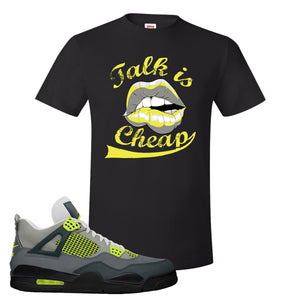Jordan 4 Neon Sneaker Black T Shirt | Tees to match Nike Air Jordan 4 Neon Shoes |  Talk Is Cheap