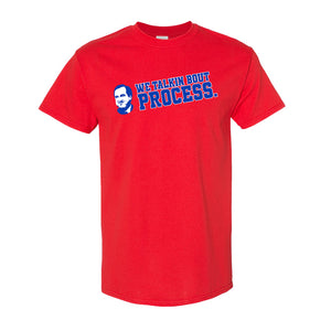 Talking Bout Process T-Shirt | We Talking Bout Process Red T-Shirt the front of this shirt has the talkin process design