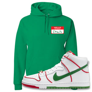 Paul Rodriguez's Nike SB Dunk High Sneaker Kelly Green Pullover Hoodie | Hoodie to match Paul Rodriguez's Nike SB Dunk High Shoes | Hello My Name Is Chapo