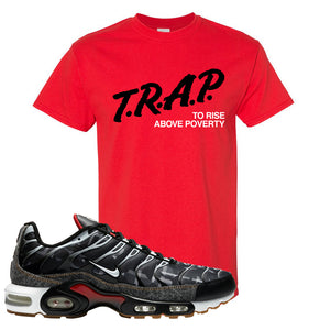 Air Max Plus Remix Pack T Shirt | Trap To Rise Above Poverty, Red