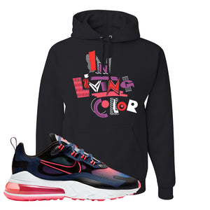 Air Max 270 React WMNS Storm Pink Pullover Hoodie | In Living Colors, Black