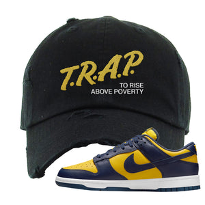 SB Dunk Low Michigan Distressed Dad Hat | Trap To Rise Above Poverty, Black