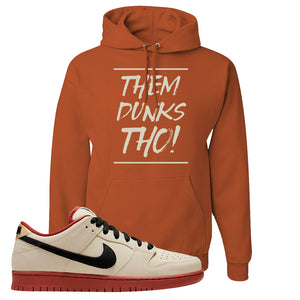 SB Dunk Low Muslin Hoodie | Them Dunks Tho, Texas Orange