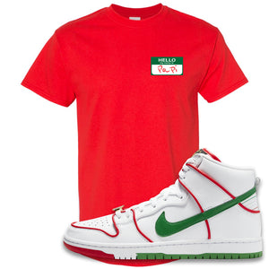 Paul Rodriguez's Nike SB Dunk High Sneaker Red T Shirt | Tees to match Paul Rodriguez's Nike SB Dunk High Shoes | Hello My Name Is Papi