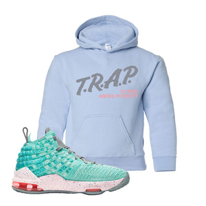 LeBron 17 'South Beach' Kid's Hoodie | Light Blue, Trap To Rise Above Poverty