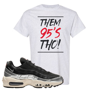 3M x Nike Air Max 95 Silver and Black T Shirt | Them 95s Tho, Ash