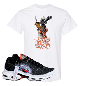 Air Max Plus Supernova 2020 T Shirt | White, Don't Hate The Playa