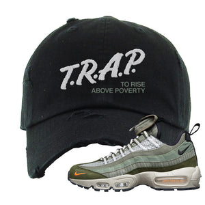 Air Max 95 Surplus Supply Distressed Dad Hat | Trap To Rise Above Poverty, Black