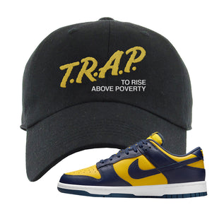 SB Dunk Low Michigan Dad Hat | Trap To Rise Above Poverty, Black