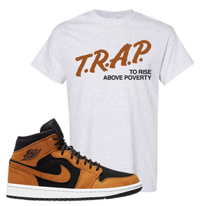 Air Jordan 1 Mid Wheat T Shirt | Trap To Rise Above Poverty, Ash