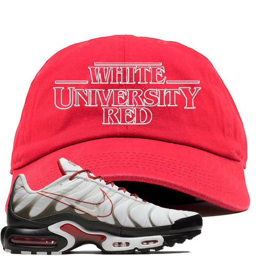 Nike Air Max Plus White University Red Sneaker Match Stranger Things Red Dad Hat