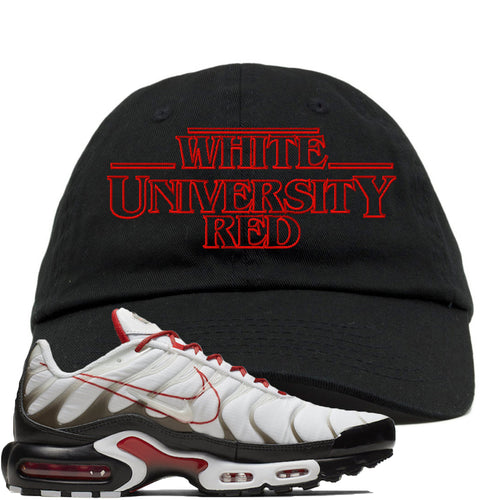 Nike Air Max Plus White University Red Sneaker Match Stranger Things Black Dad Hat