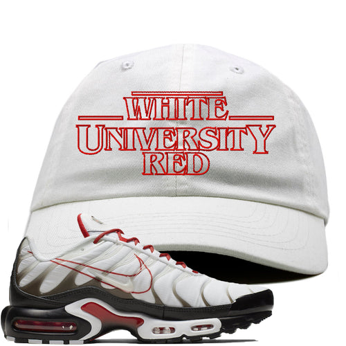 Nike Air Max Plus White University Red Sneaker Match Stranger Things white Dad Hat