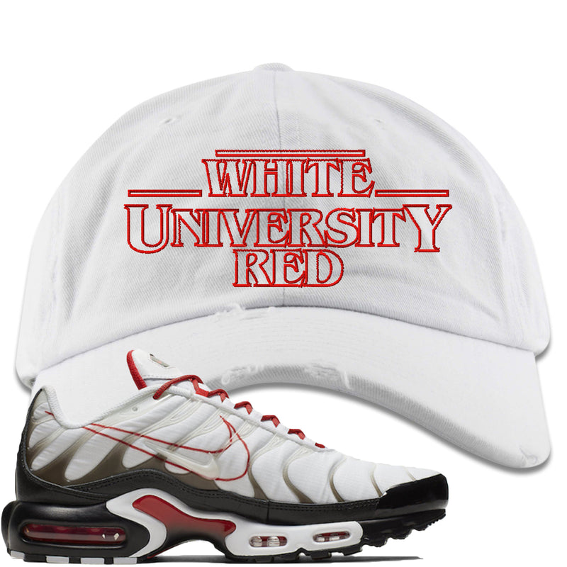quality design acd46 e917b Nike Air Max Plus White University Red Sneaker Match Stranger Things white  Distressed Dad Hat