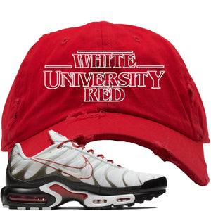 Nike Air Max Plus White University Red Sneaker Hook Up Stranger Things Red Distressed Dad Hat