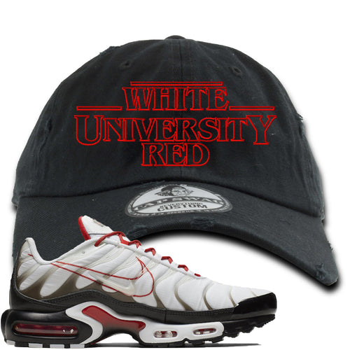 Nike Air Max Plus White University Red Sneaker Match Stranger Things Black Distressed Dad Hat