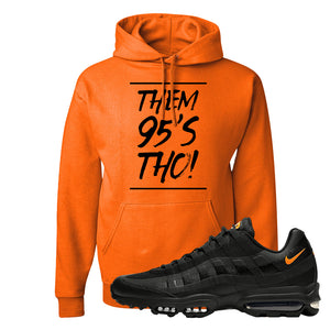 Air Max 95 Ultra Spooky Halloween Pullover Hoodie | Them 95's Tho, Safety Orange