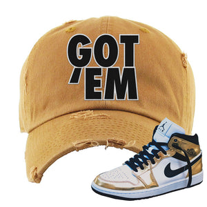 Air Jordan 1 Mid SE Metallic Gold Distressed Dad Hat | Got Em, Timber