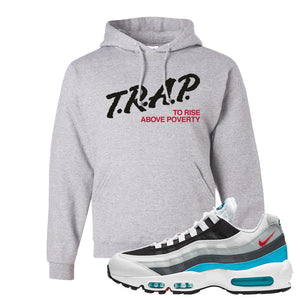 Air Max 95 Red Carpet Hoodie | Trap To Rise Above Poverty, Gravel