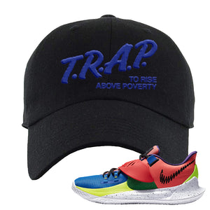 Kyrie Low 3 NY vs NY Dad Hat | Trap To Rise Above Poverty, Black