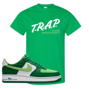 Air Force 1 Low St. Patrick's Day 2021 T Shirt | Trap To Rise Above Poverty, Kelly