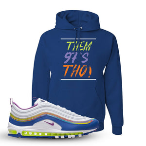 Air Max 97 'Easter' Sneaker Royal Pullover Hoodie | Hoodie to match Nike Air Max 97 'Easter' Shoes | Them 97's Tho