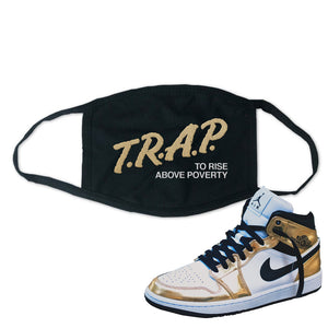 Air Jordan 1 Mid SE Metallic Gold Face Mask | Trap To Rise Above Poverty, Black