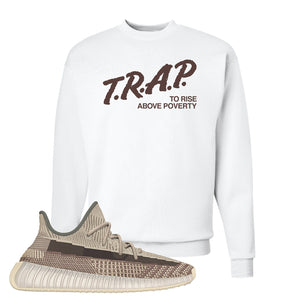 Yeezy 350 v2 Zyon Crewneck | White, Trap To Rise Above Poverty