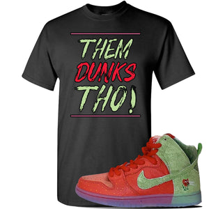 SB Dunk High 'Strawberry Cough' T Shirt | Black, Them Dunks Tho